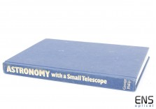 Astronomy with a Small Telescope - Astronomy Beginer's Guide Book
