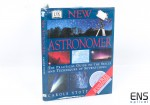 New Astronomer: Practical Guide to the Skills and Techniques of Skywatching