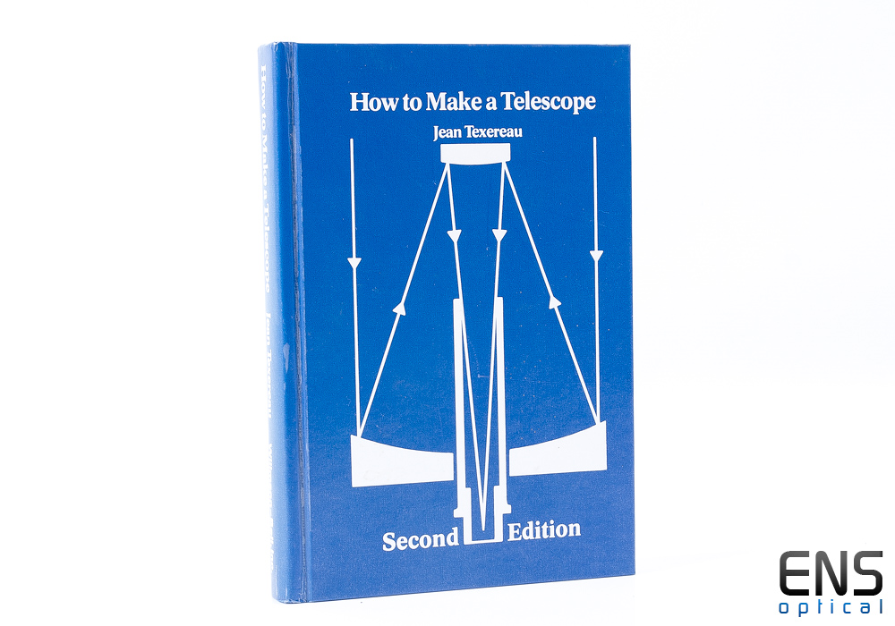 How to Make a Telescope Second Edition - Jean Texereau