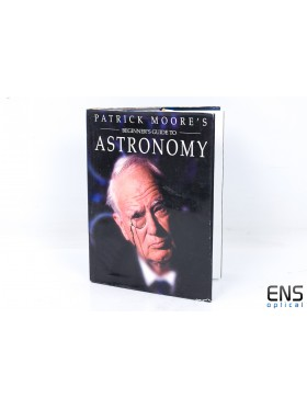 Beginner guide to Astornomy by Patrick Moore - Hardback